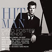 David Foster: Hit Man: David Foster & Friends