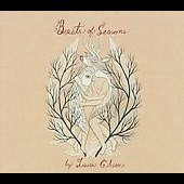 Laura Gibson: Beasts of Seasons [Digipak]