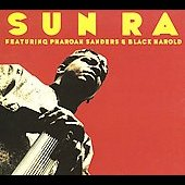 Sun Ra & His Arkestra: Featuring Pharoah Sanders & Black Harold [Digipak]