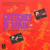 David Liebman/Manhattan School of Music Jazz Orchestra: Sketches of Spain Live