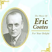 For Your Delight / Eric Coates