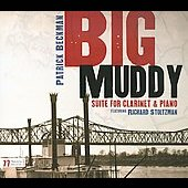 Big Muddy Suite For Clarinet & Piano
