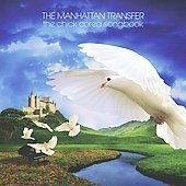 The Manhattan Transfer: The Chick Corea Songbook [Digipak]