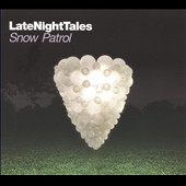 Snow Patrol: Late Night Tales: Snow Patrol