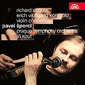 Strauss, Korngold: Violin Concertos / Pavel Sporcl, Prague Symphony Orchestra