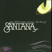 Santana: Black Magic Woman: The Best of Santana