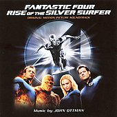 John Ottman: Fantastic Four: Rise of the Silver Surfer [Original Motion Picture Soundtrack]