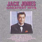 Jack Jones: Greatest Hits [Curb]