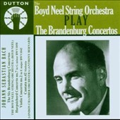Boyd Neel String Orchestra Play the Brandenburg Concertos