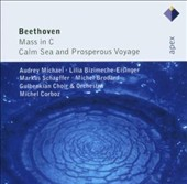 Beethoven: Mass in C; Calm Sea and Prosperous Voyage