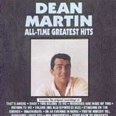 Dean Martin: All-Time Greatest Hits
