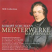 Robert Schumann: Masterpieces