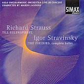 Richard Strauss: Till Eulenspiegel; Igor Stravinsky: The Firebird