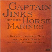 Jack Beeson: Captain Jinks of the Horse Marines