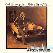 Hank Williams, Jr.: Habits Old and New