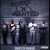 Gucci Mane: The  Appeal: Georgia's Most Wanted [PA]