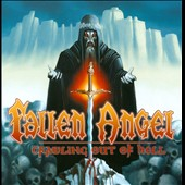 Fallen Angel (Metal): Crawling out of Hell