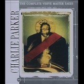 Charlie Parker (Sax): The Complete Verve Master Takes