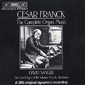 Franck: Complete Organ Works / David Sanger