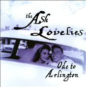The Ash Lovelies: Ode to Arlington
