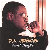 DL Johnson: Secret Thoughts