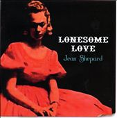 Jean Shepard (Country): Lonesome Love/This Is Jean Shepard *
