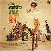 The Ventures: Walk Don't Run