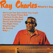 Ray Charles: What'd I Say