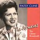 Patsy Cline: Across the Airwaves