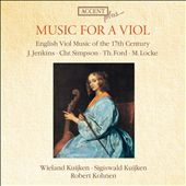 Music for a Viol: English Viol Music of the 17th Century