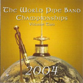 Various Artists: World Pipe Band Championships 2004, Vol. 2