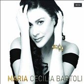 Maria / Cecilia Bartoli