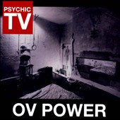 Psychic TV: Ov Power