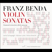 Franz Benda: Violin Sonatas