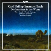 Carl Philipp Emanuel Bach: The Israelites in the desert, Otto, Oswald, Schopper, Gramss