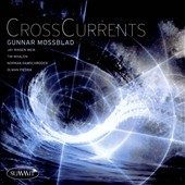 Gunnar Mossblad: Crosscurrents *