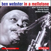 Ben Webster: In a Mellow Tone