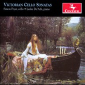 Victorian Cello Sonatas - works by Ashton, Liddle, Stanford / Simon Fryer, cello. Leslie DeÆAth, piano