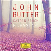 Harpist Catrin Finch plays the music of John Rutter -