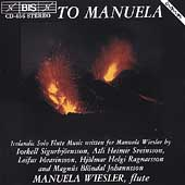 For Manuela- Works for Solo Flute / Manuela Wiesler