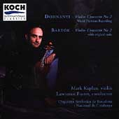 Dohn&aacute;nyi, Bart&oacute;k: Violin Concertos / Kaplan, Foster