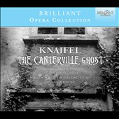 Alexander Knaifel: The Canterville Ghost, opera / Suleimanov, Monogarova, Jurowski