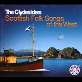 The Clydesiders: Scottish Folk Songs of the West
