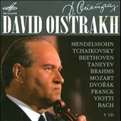 Violin Concertos by Tchaikovsky, Brahms, Dvorak, Viotti, Beethoven, Mozart, Mendelssohn. Sonatas by Brahms, Franck / David Oistrakh, violin