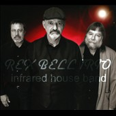 Rex Bell: Infrared House Band [Digipak]