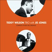 Teddy Wilson: Teddy Wilson Trio with Jo Jones: Complete Studio Recordings [Box]