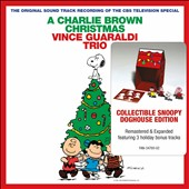 Vince Guaraldi Trio: A Charlie Brown Christmas [Snoopy Doghouse Edition]