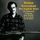 Stefan Grossman: English Years: In Concert