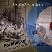 Various Artists: How Britain Got the Blues, Vol. 4: How Mods Got the Blues