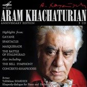 Aram Khachaturian: Anniversary Edition - highlights from Gayne, Spartacus, Masquerade, Battle of Stalingrad plus The Bell Symphony; Concerto Rhapsodies / various artists